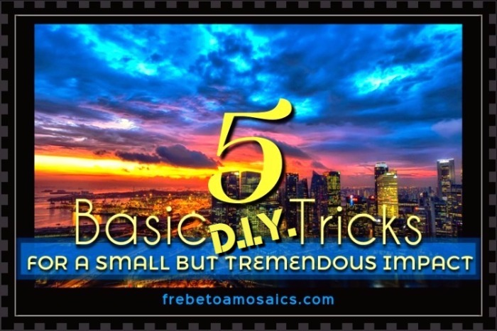 5, basic, tricks,for, a, small, but, tremendous, impact