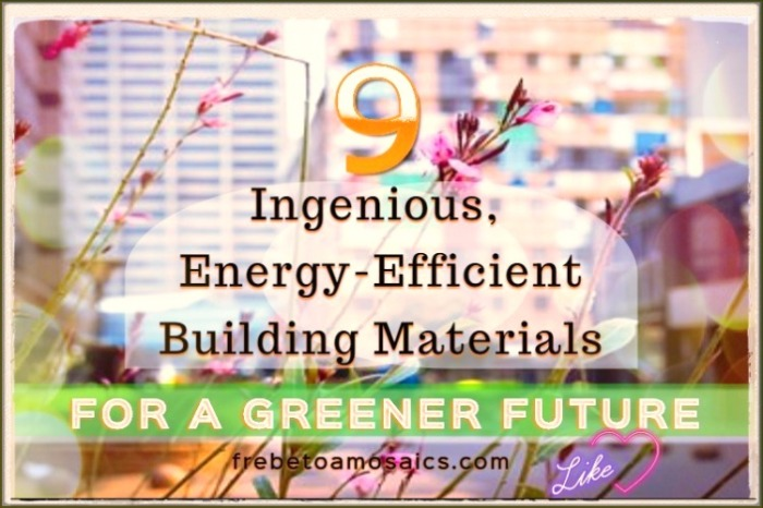 ingenious-energy-efficient-building-materials-for-a-better-future